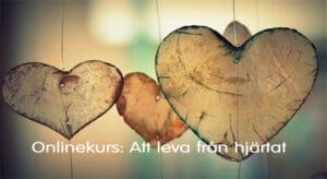 Onlinekurs Att leva från hjärtat